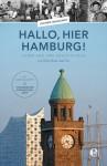 Joachen Wiegandt Hallo, hier Hamburg!
