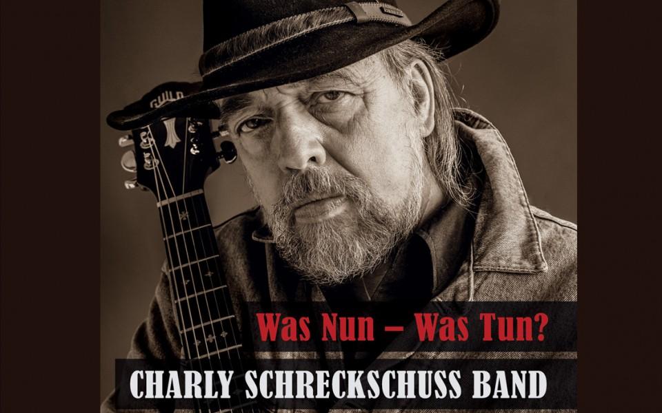 Was Nun – Was Tun? Das neue Album von Charly Schreckschuss, Neueinsteiger bei der Dezember-Liederbestenliste!
