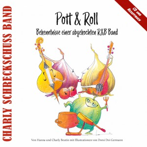 20200131 WEBKKLICK Musiktransfair Cover Pott & Roll Charly Schreckschuss Band