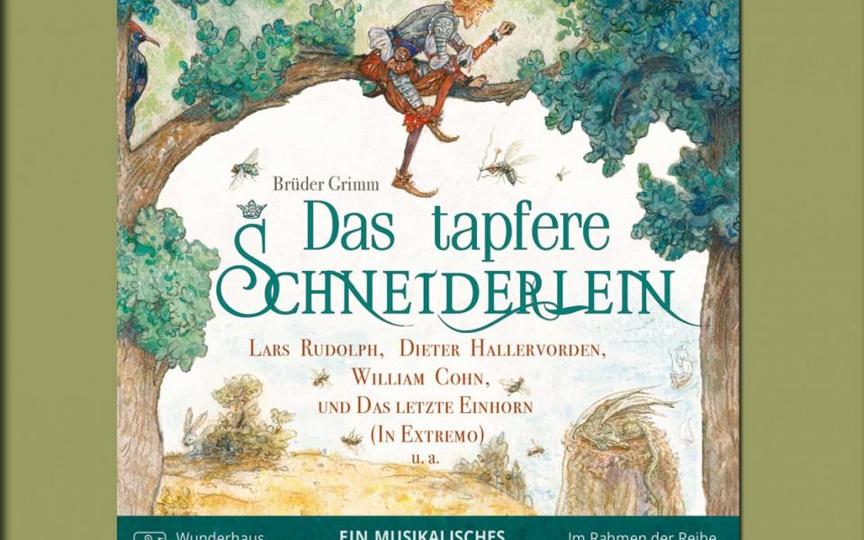 Neues von Sebastian Lohse: Das tapfere Schneiderlein! Ein musikalisches Hörspiel mit Starbesetzung!