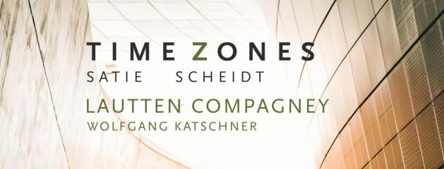 Neue CD von lautten compagney BERLIN // Sony // TIME ZONES #Satie trifft Scheidt