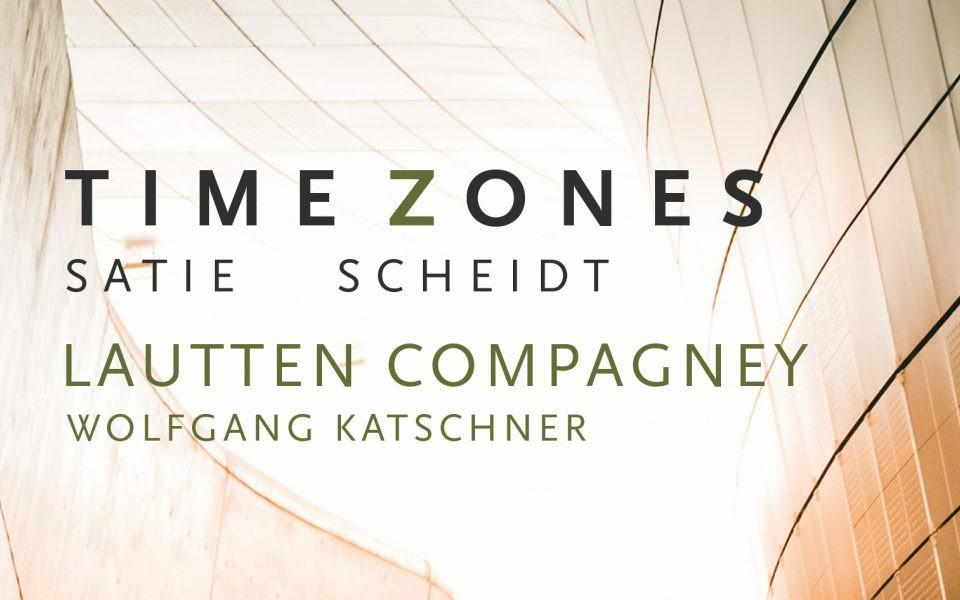Neue CD von lautten compagney BERLIN bei Sony | TIME ZONES – Satie trifft Scheidt