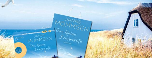 Das kleine Friesencafé // Janne Mommsen und Sabine Kaack feiern das Meer // Spiegel Bestseller