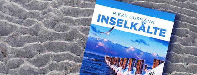 Neues Hörbuch // Sabine Kaack spricht Rieke Husmann // Inselkälte // Hella Brandt 5