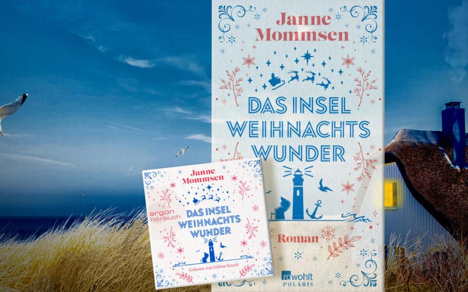 Das Inselweihnachtswunder ist da // Janne Mommsen und Sabine Kaack setzen erfolgreiche Zusammenarbeit fort