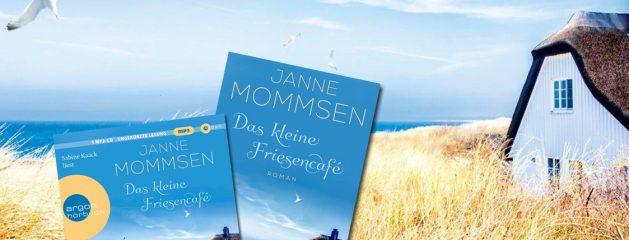Das kleine Friesencafé // Janne Mommsen schreibt // Sabine Kaack liest // Doppelte Buchpremiere