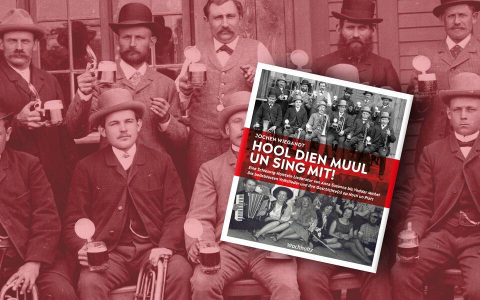 Das neue Liederaturbuch von Jochen Wiegandt ist da // Hool dien Muul un sing mit!